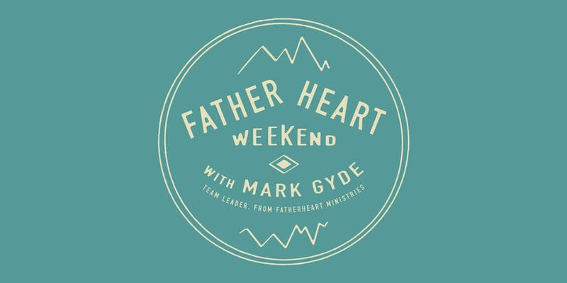 father heart weekend.jpg