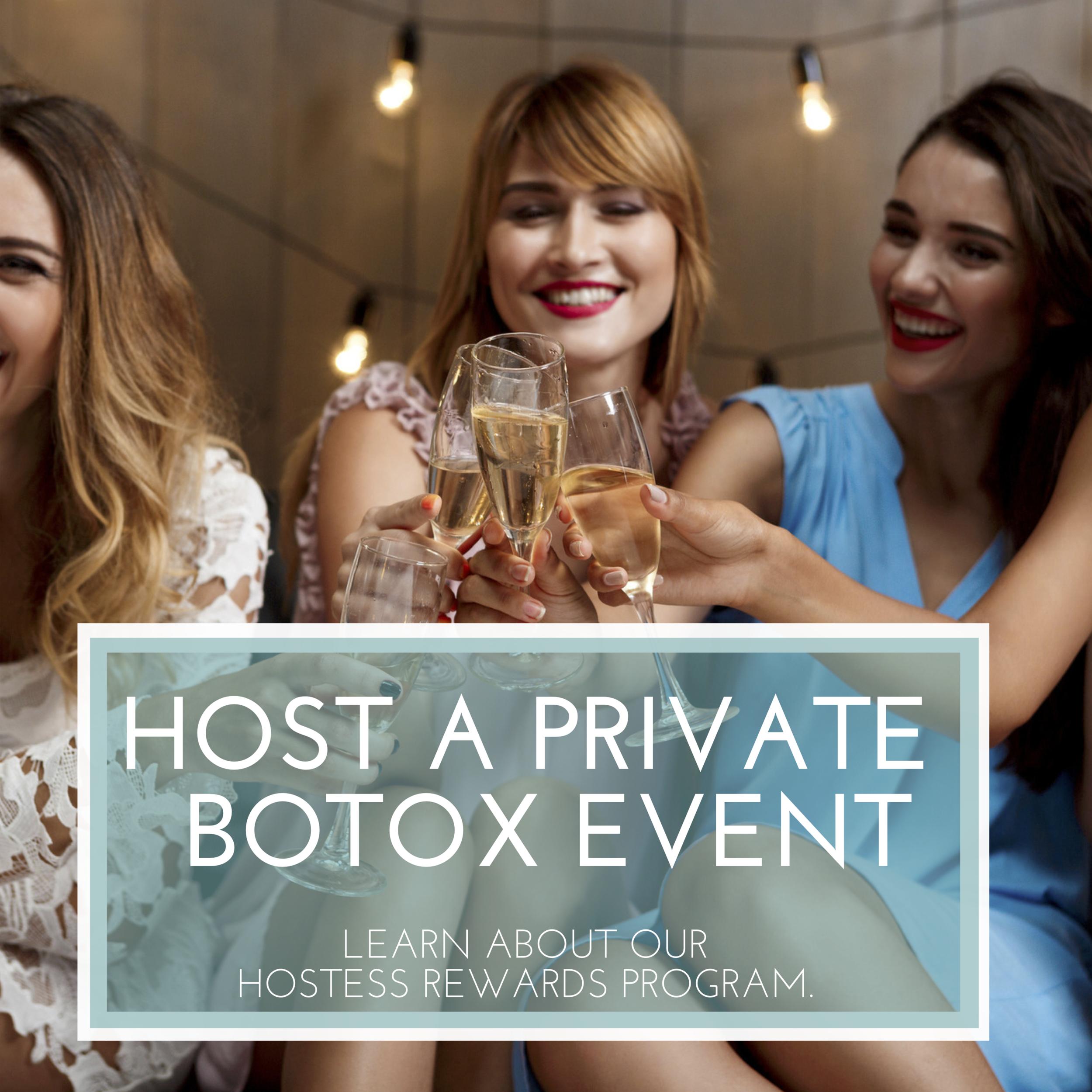 Hostess Rewards Program for Botox Events