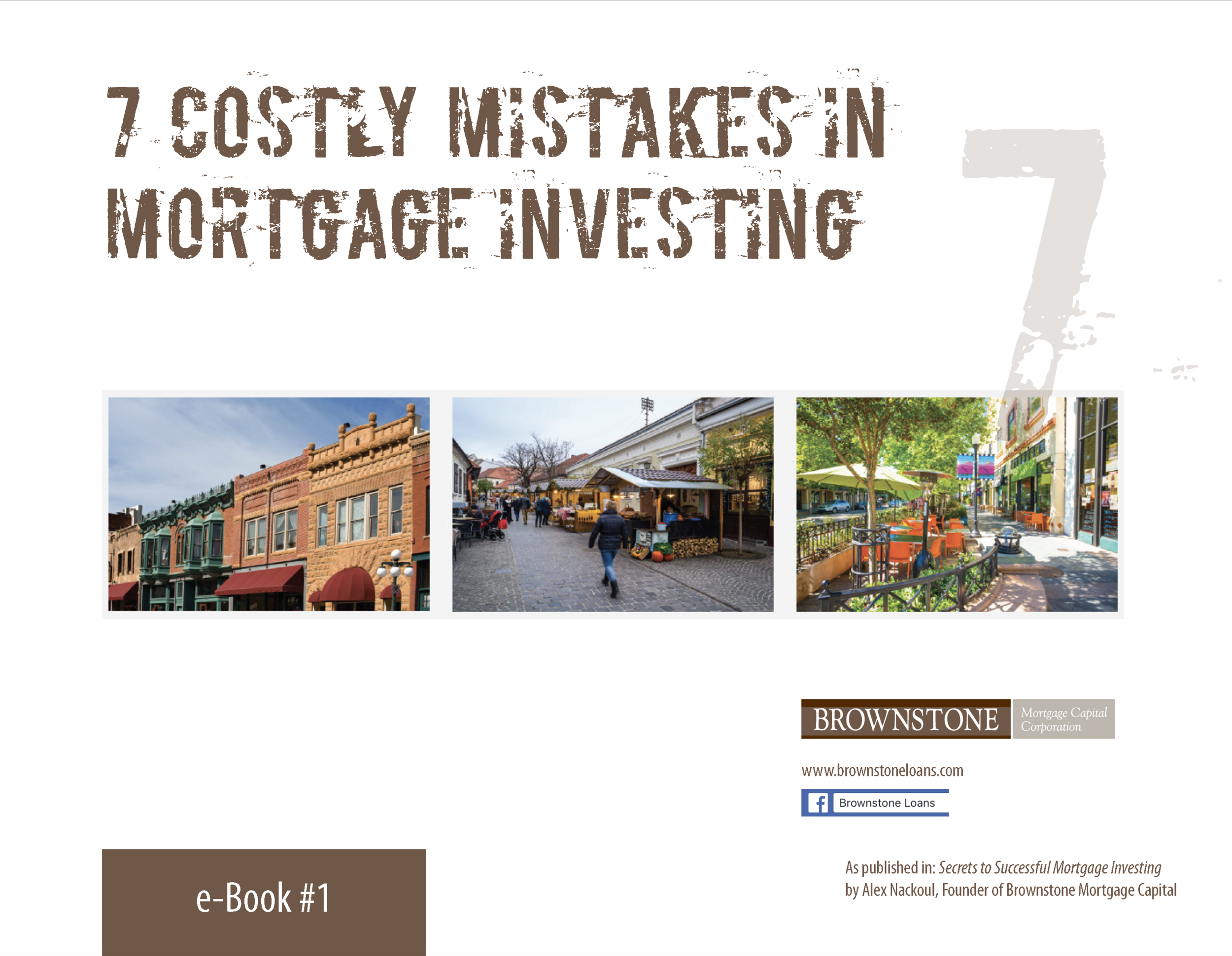 "Contact us now for a copy of our eBook ""7 Costly Mistakes In Mortgage Investing"""