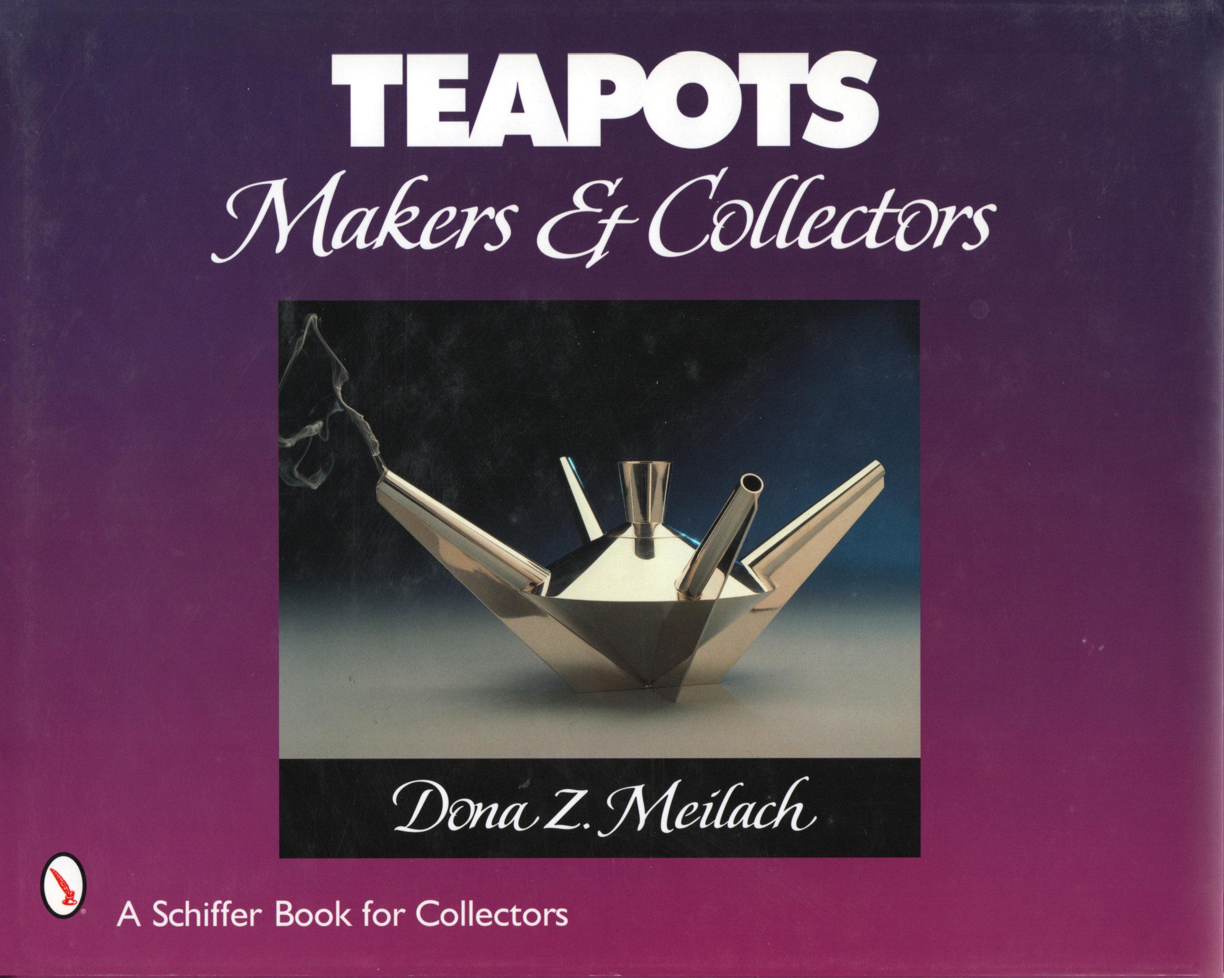 Teapots: Makers & Collectors