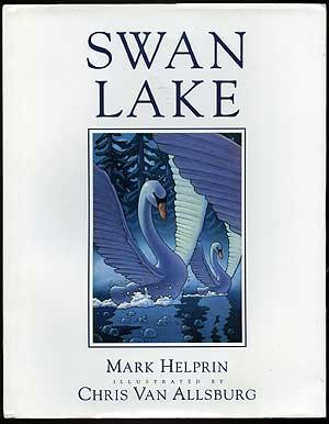swan-lake-by-mark-helprin-ill-by-chris-van-allsburg-49030.jpg
