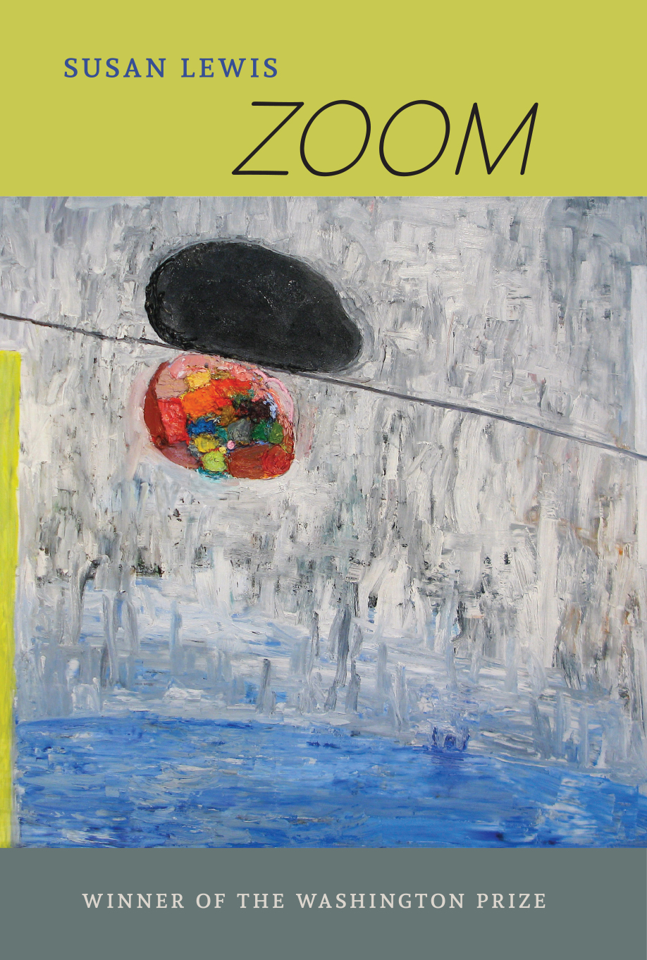 Zoom   by Susan Lewis   The Word Works , 78 pages, June 1, 2018