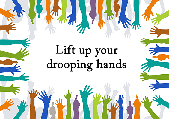 Lift Up Your Drooping Hands