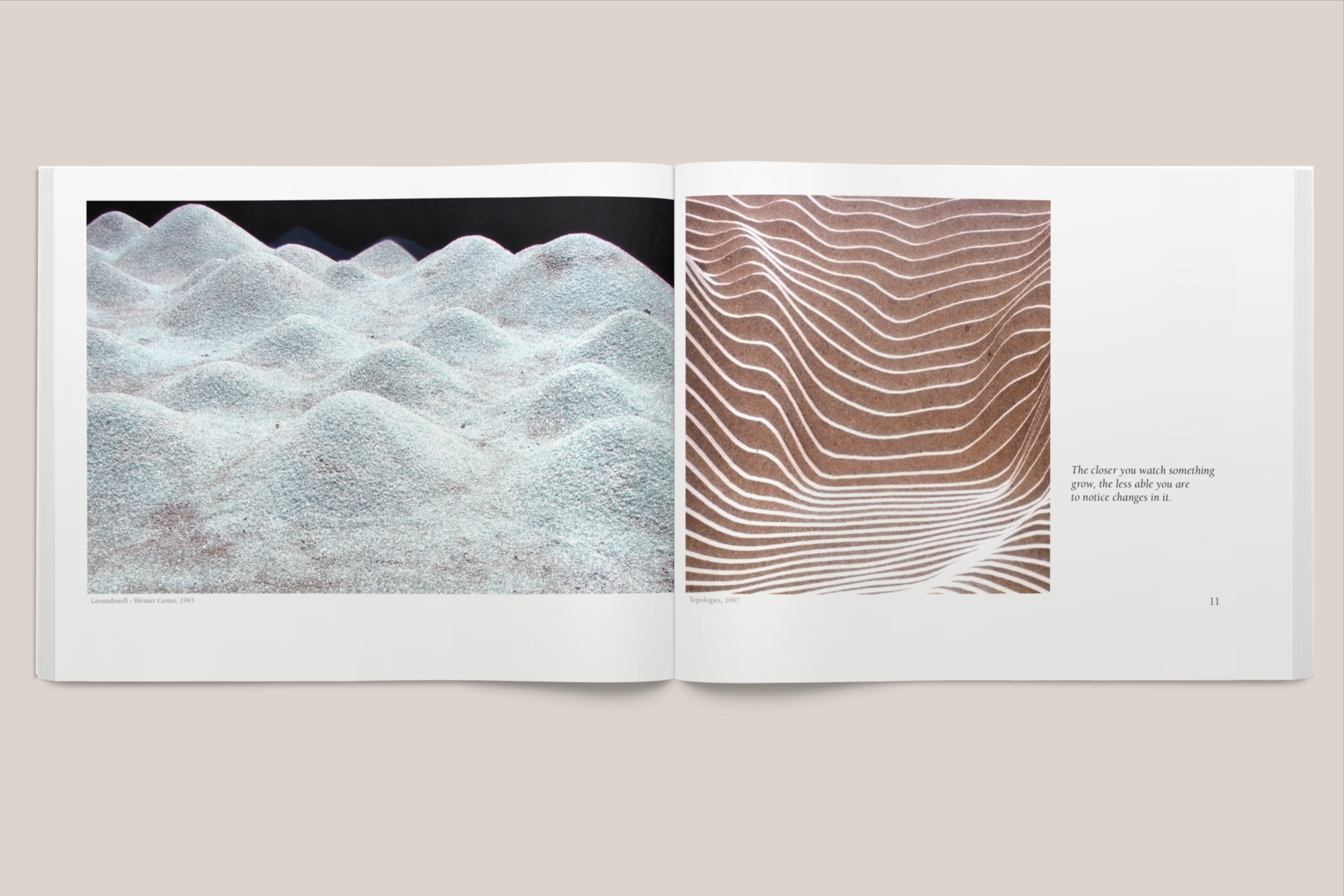 The  landscape  orientation of the book emphasizes its rhythm