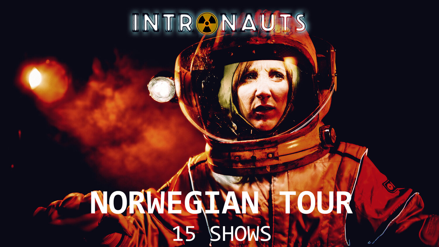 From 13th October - 31st October we are taking   Intronauts   on tour to Norway.