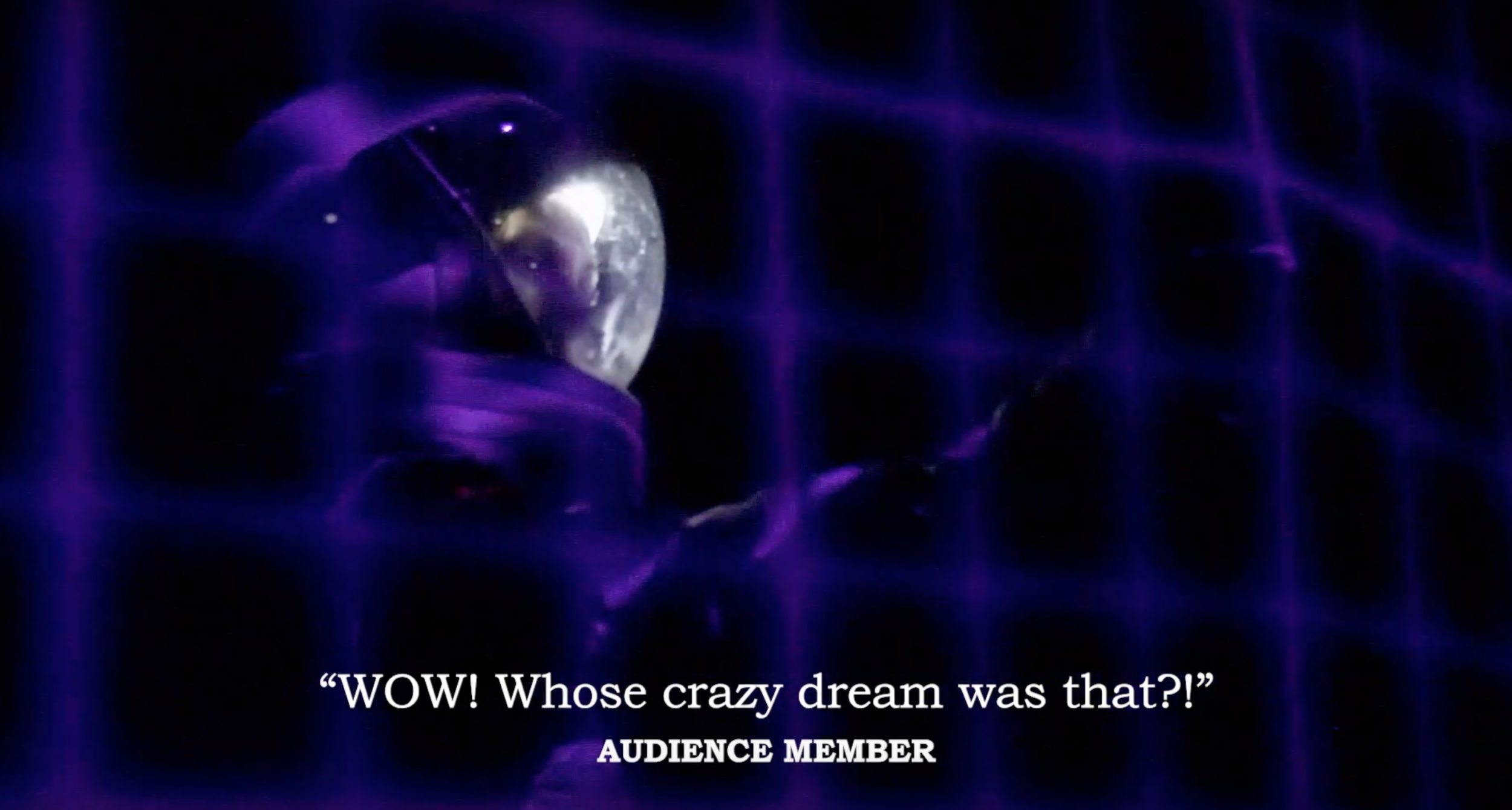 """""""WOW! Whose crazy dream was that?!"""""""