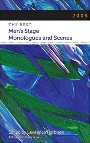 2009: The Best Men's Stage Monologues and Scenes
