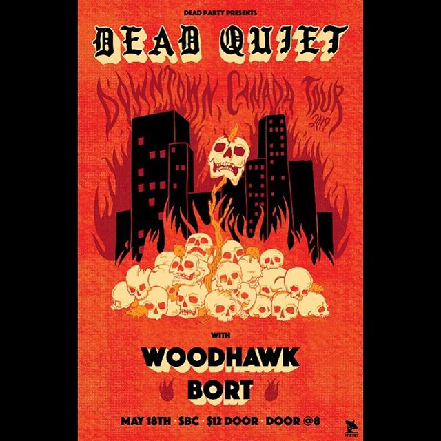 The final instalment of the DT Canada run is upon us! This Saturday we wax up the ramp at SBC with dirty beers and even filthier riffs. @woodhawkriffs and @wearealsonamedbort crackin er open! #deadquietdowntowncanada #deadquietband #doom #heavymetal #stoner #vancouver #riffs