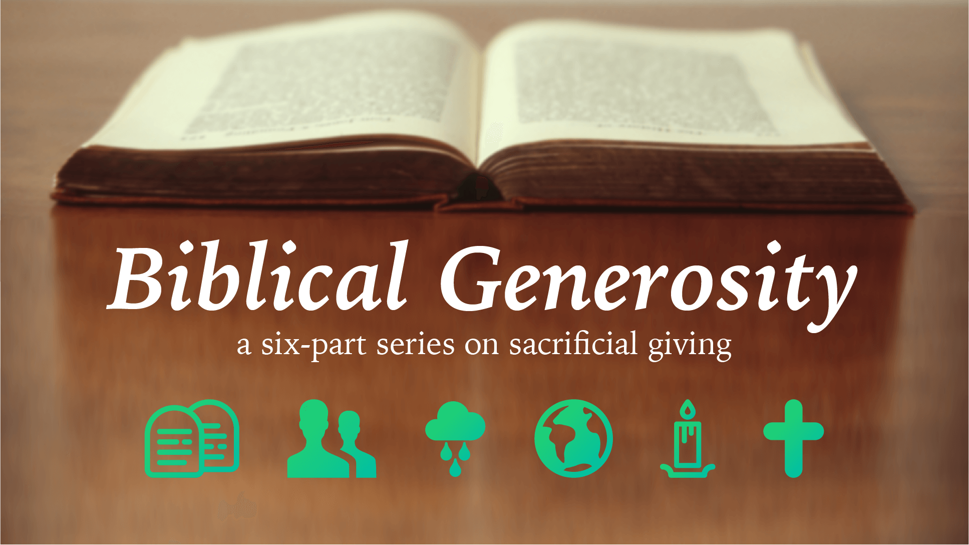 Biblical Generosity Series - Read Robert's blog series about generosity in the Bible, or listen to audio from Stewardship Sunday.