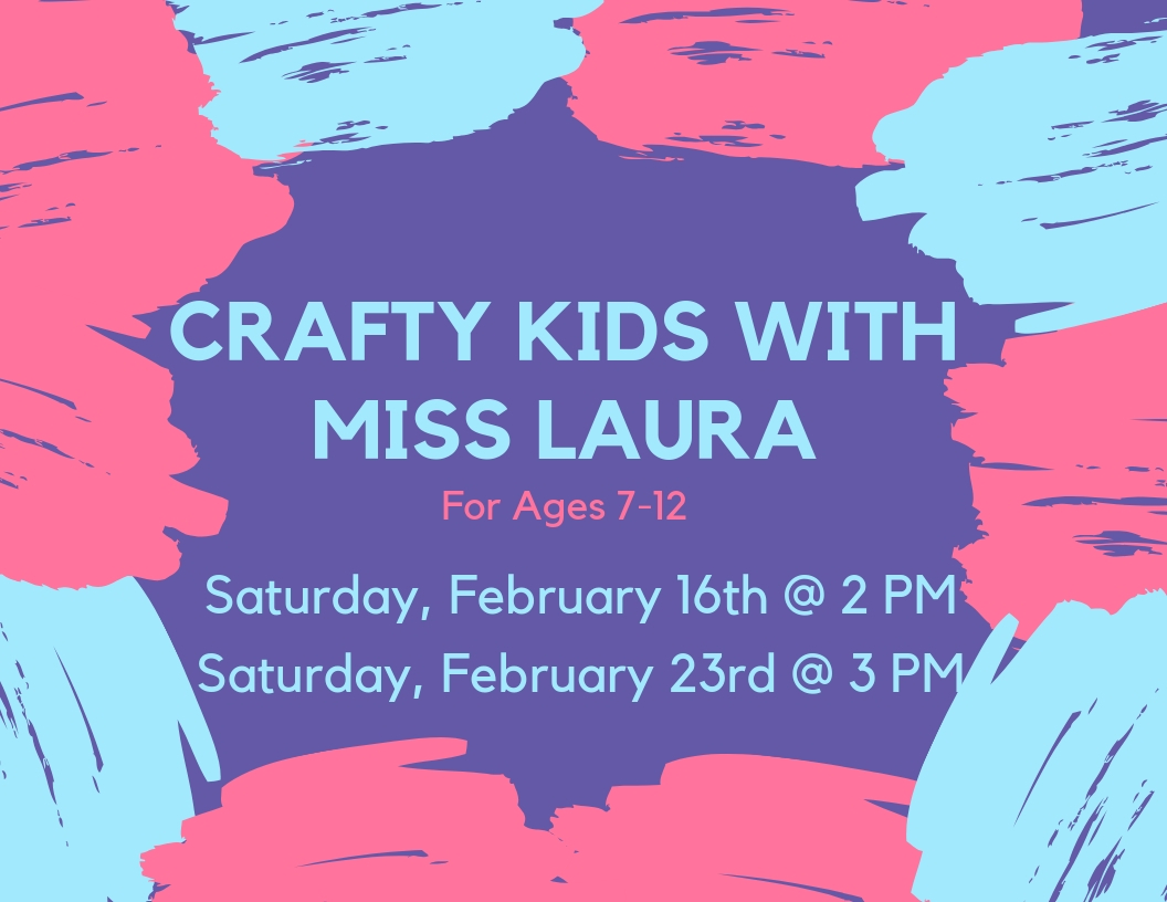 Crafty Kids with Miss Laura - PM Sessions.jpg
