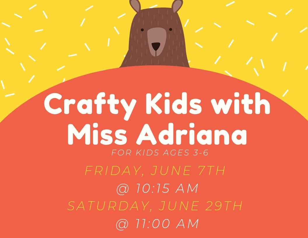 Crafty Kids with Miss Adriana- June.jpg