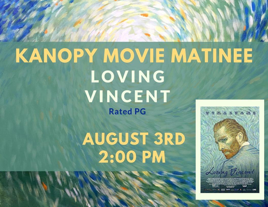 Kanopy Movie Matinee - Loving Vincent.jpg