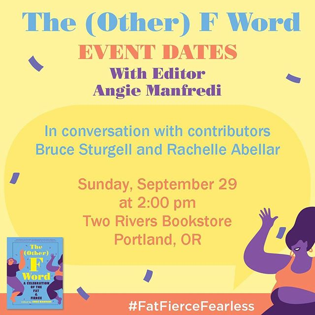 We're so excited for The (Other) F Word!!! Portland, you are in for a treat this month because @fatgirlreading will be in town to celebrate the release of the book and chat with Bruce of @chubstr and founder of PNW Fattitude @rachelleabellar!! We really hope you can make it down to hang with us on the 29th!!! See you soon!!!!!! #fatfiercefearless
