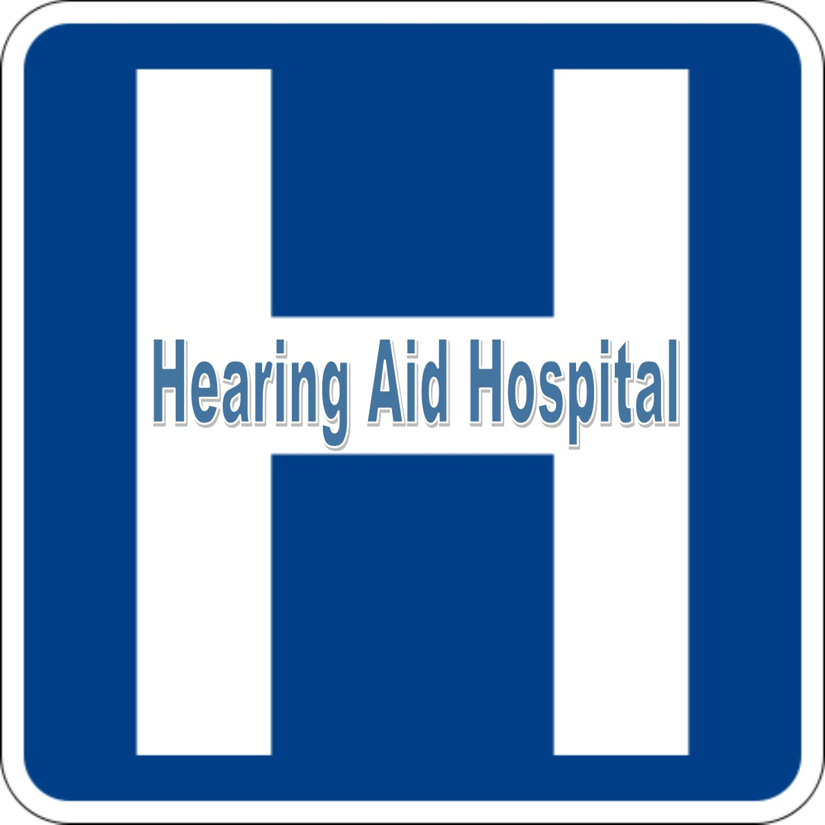 Hearing Aid Hospital Sign.jpg