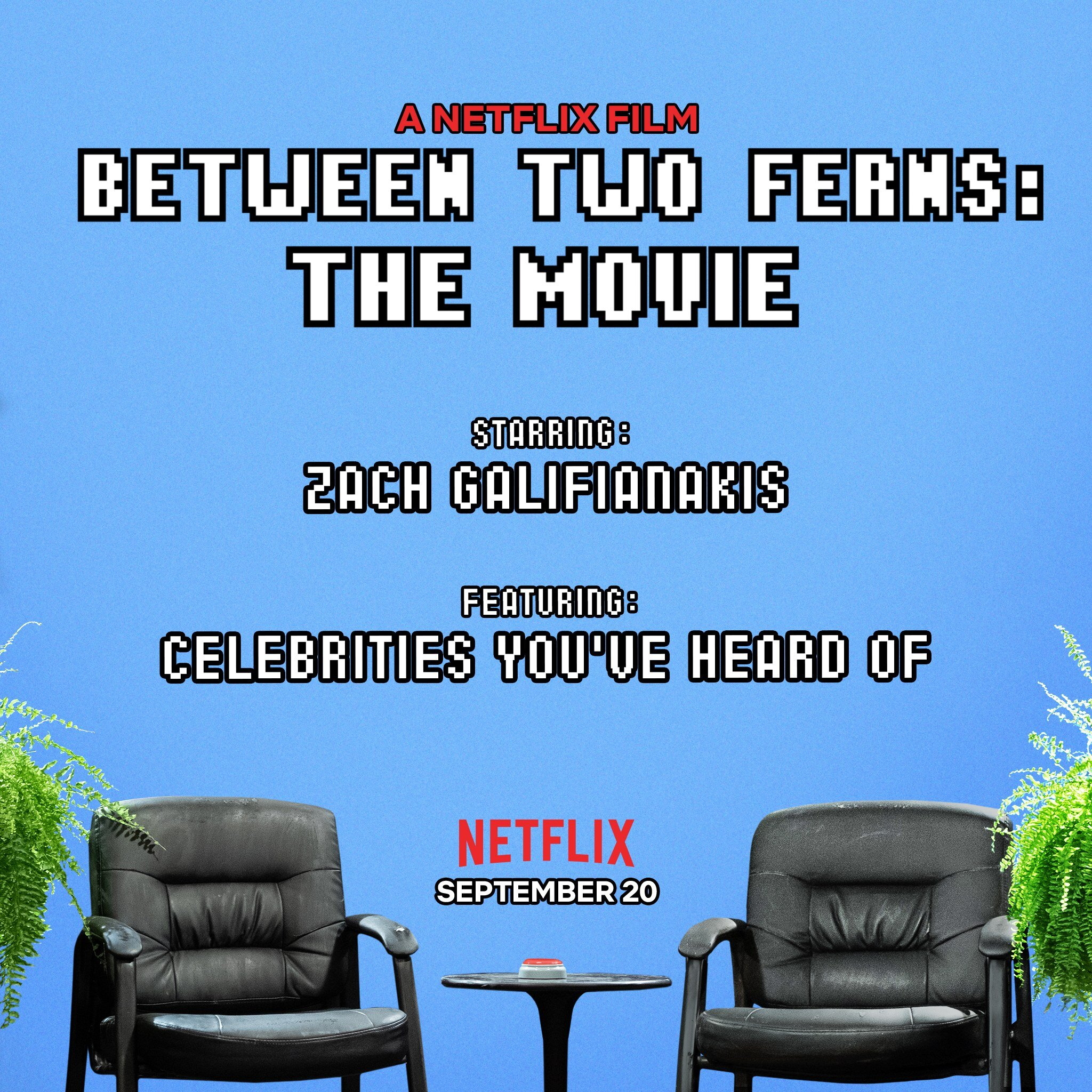 Between-two-Ferns.-A-Netflix-Movie.-It's-Really-Realistic..jpg