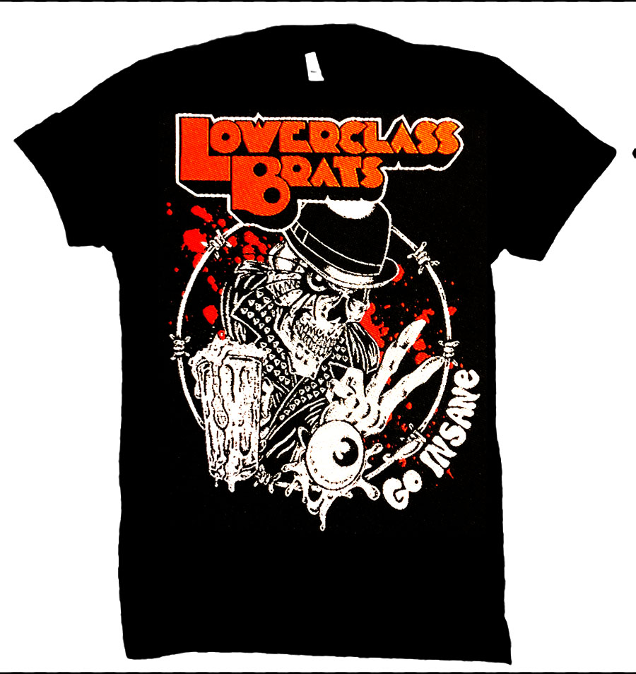 2nd PRIZE! - You will win any size LOWER CLASS BRATS tee shirt!