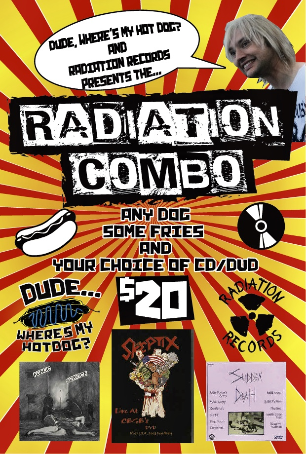 3rd PRIZE! - Winner gets a free RADIATION COMBO! Hotdog, fries, and your choice of a dvd or cd!