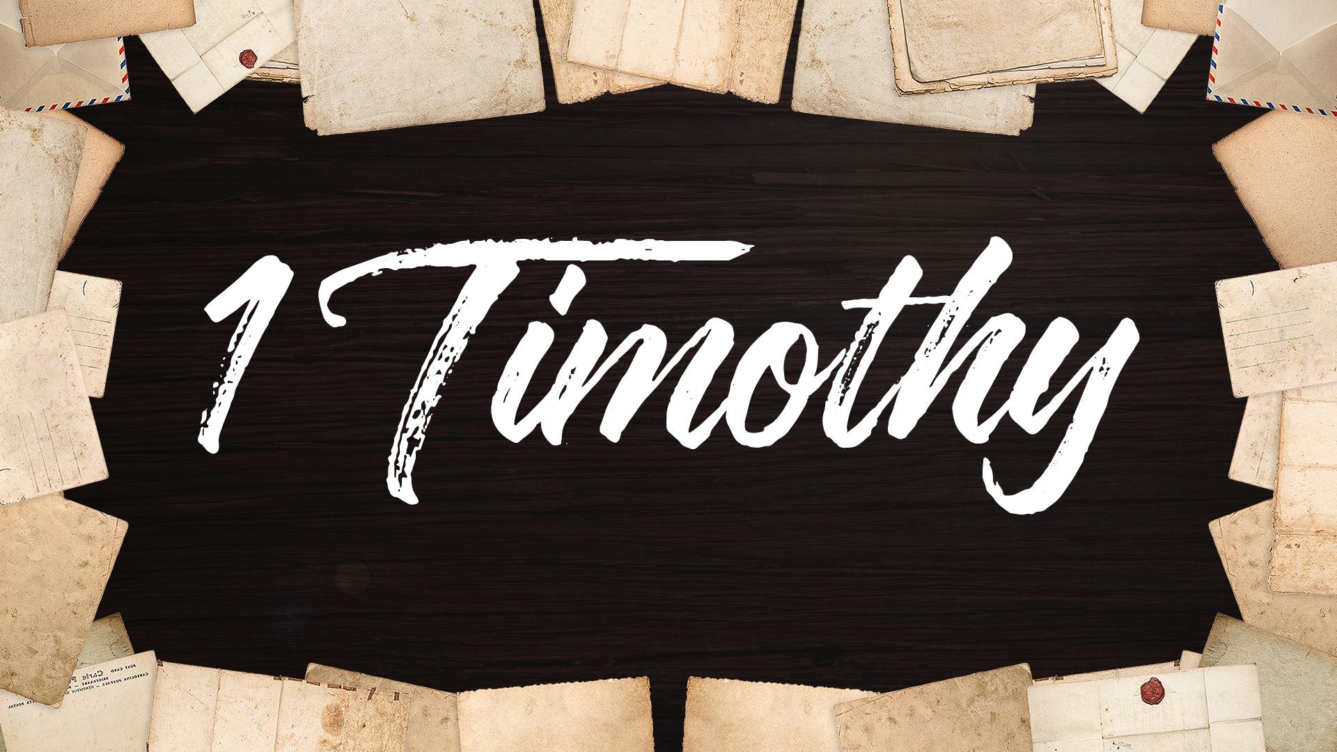 1 Timothy 16x9.013.png