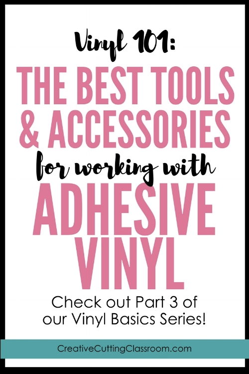 Vinyl 101: The Best Tools and Accessories for Adhesive Vinyl