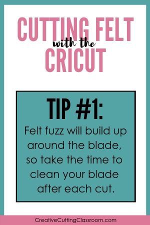 Cutting Felt with a Cricut Explore and Cricut Maker Tip #1