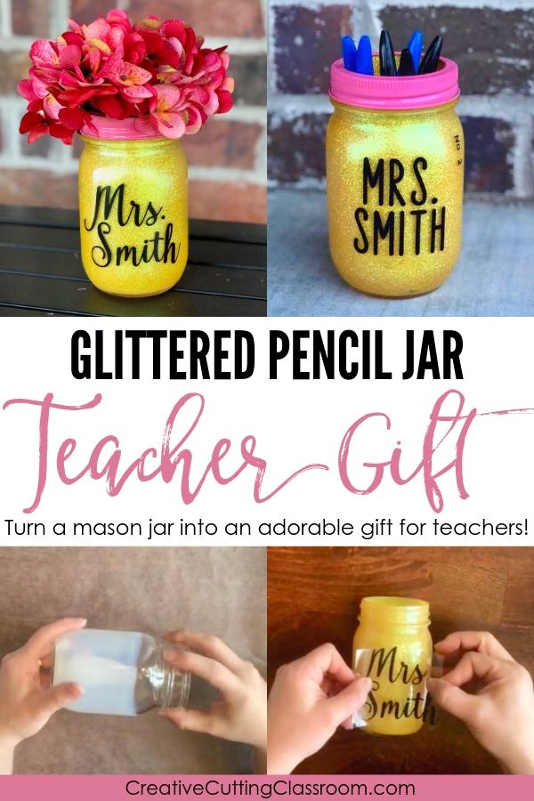 A glittered teacher pencil jar is a great teacher gift! #cricut #Cricutprojects #CricutExplore #CricutMaker #CricutIdeas #CricutCrafts #BeginnerCricutProjects #CricutProjectsVinyl   #CricutProjectsDecor  #CricutGifts #CricutTeacherGIft #teachergift #teacherappreciation #teachergiftidea #teacherappreciationgifts #teacherappredciationgiftideas #teacherappreciationweek #cricutteacherprojects #cricutteachergiftsendofyear