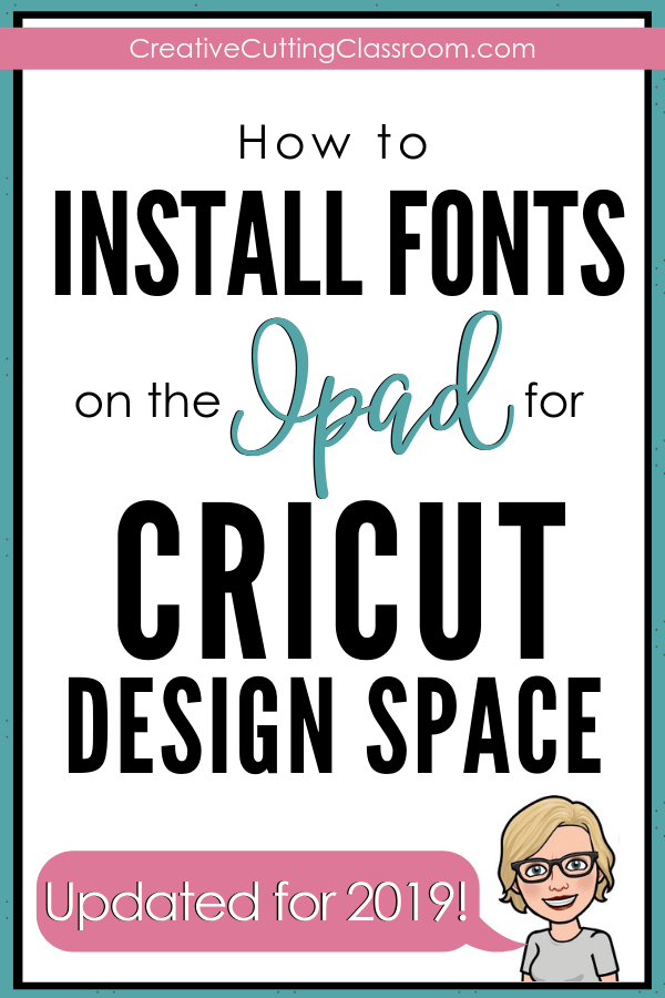 How to Install Fonts for Cricut Design Space on the iPad — Creative