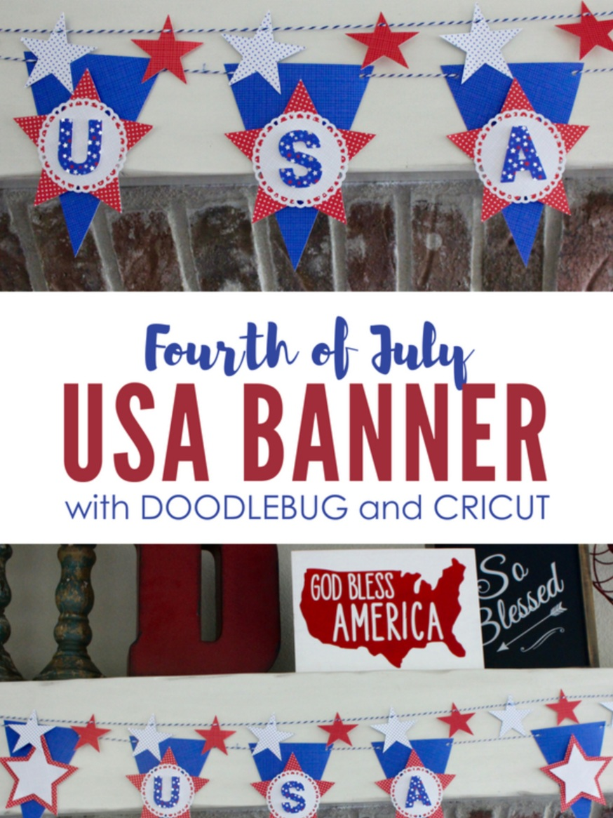 Patriotic Cricut Projects for Fourth of July: USA Banner