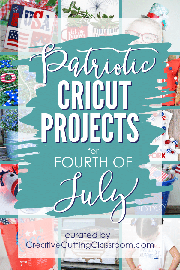 Best Patriotic Cricut Projects for Fourth of July | Cricut | Cricut Maker | Cricut Explore | Cricut Crafts | Patriotic Cricut Projects | July Fourth Cricut Projects | Fourth of July Cricut Projects | Cricut Projects | Cricut Project Ideas
