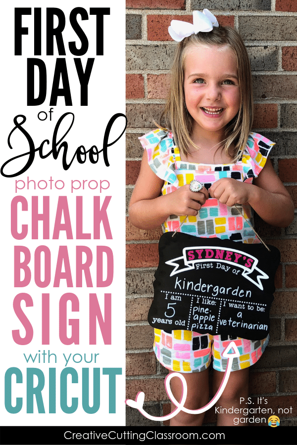 First Day of School Chalkboard Sign Photo Prop