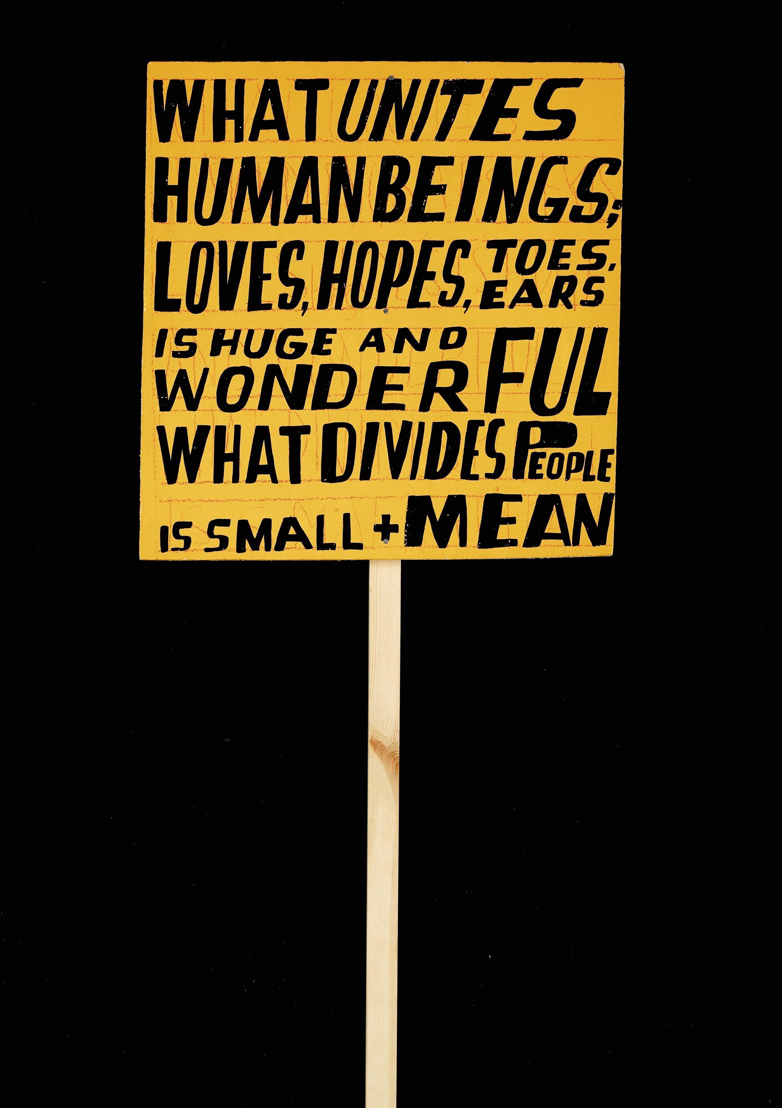 Lot 1: Bob & Roberta Smith - What Unites Human Beings
