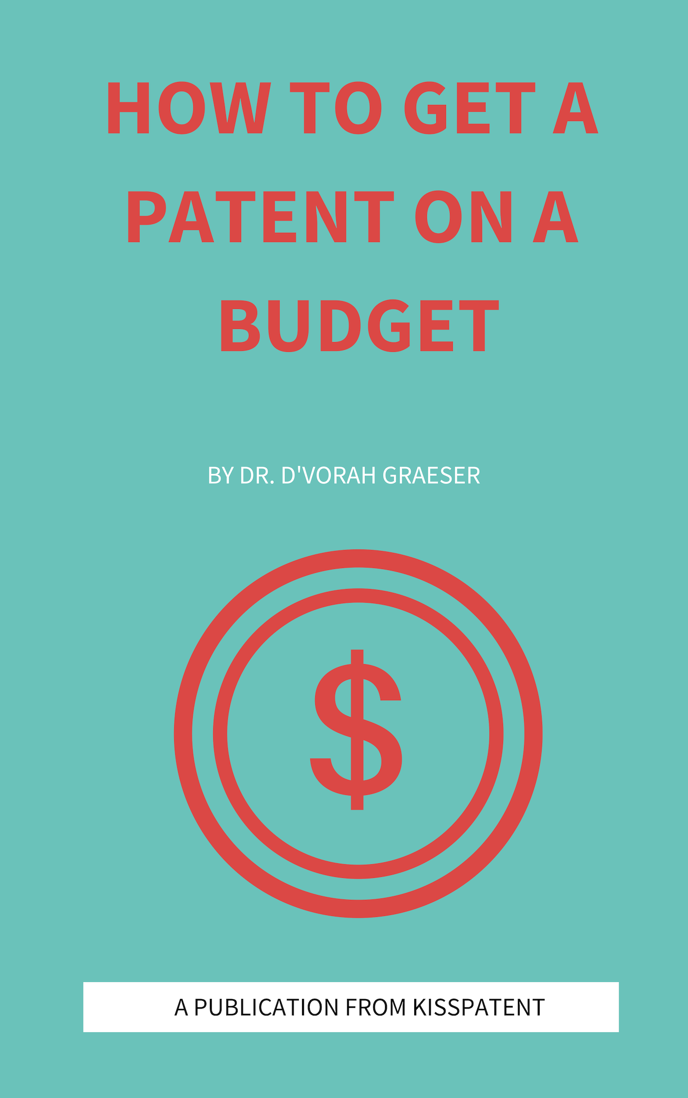 How to get a patent on a budget.png