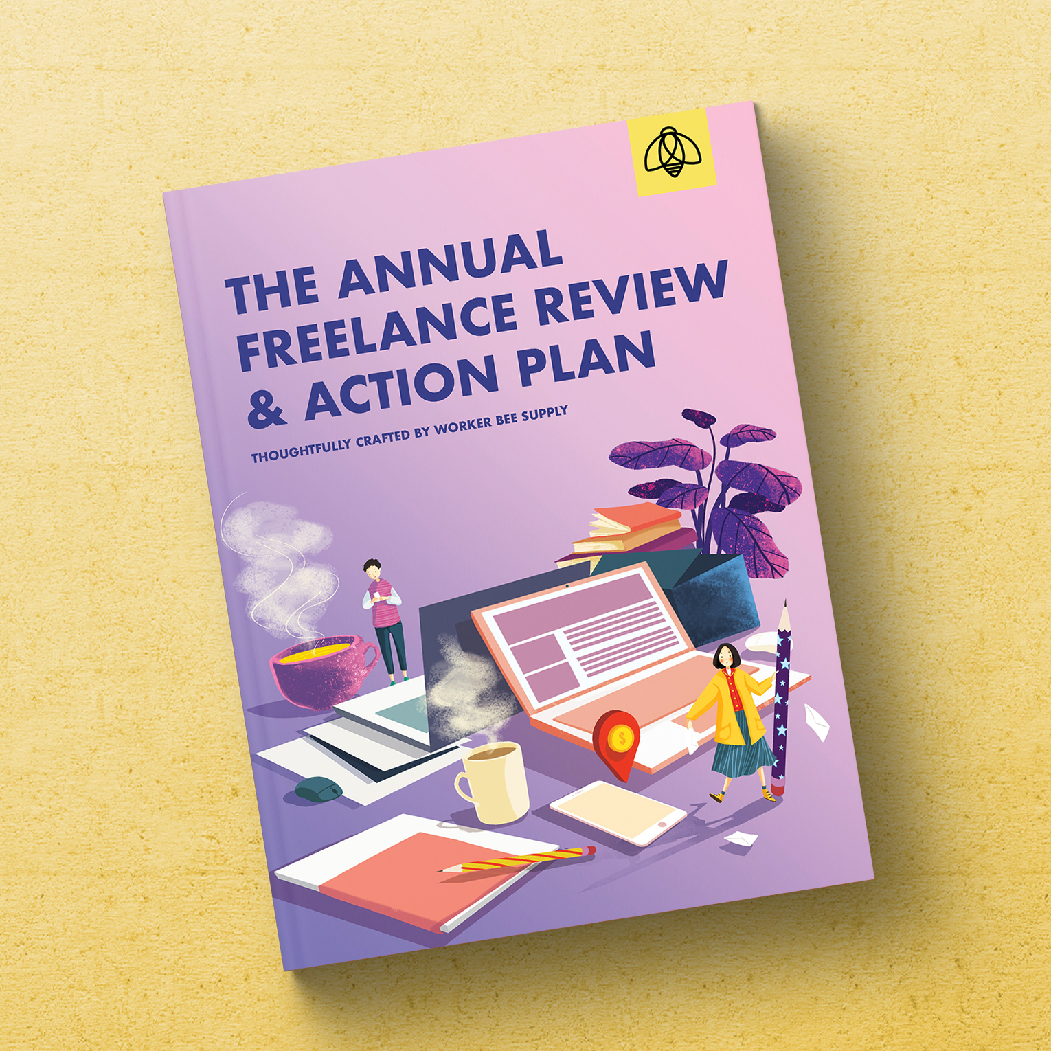 Freelance Action Plan e-book by Worker Bee Supply with Tips, Strategies, & Printable Worksheets