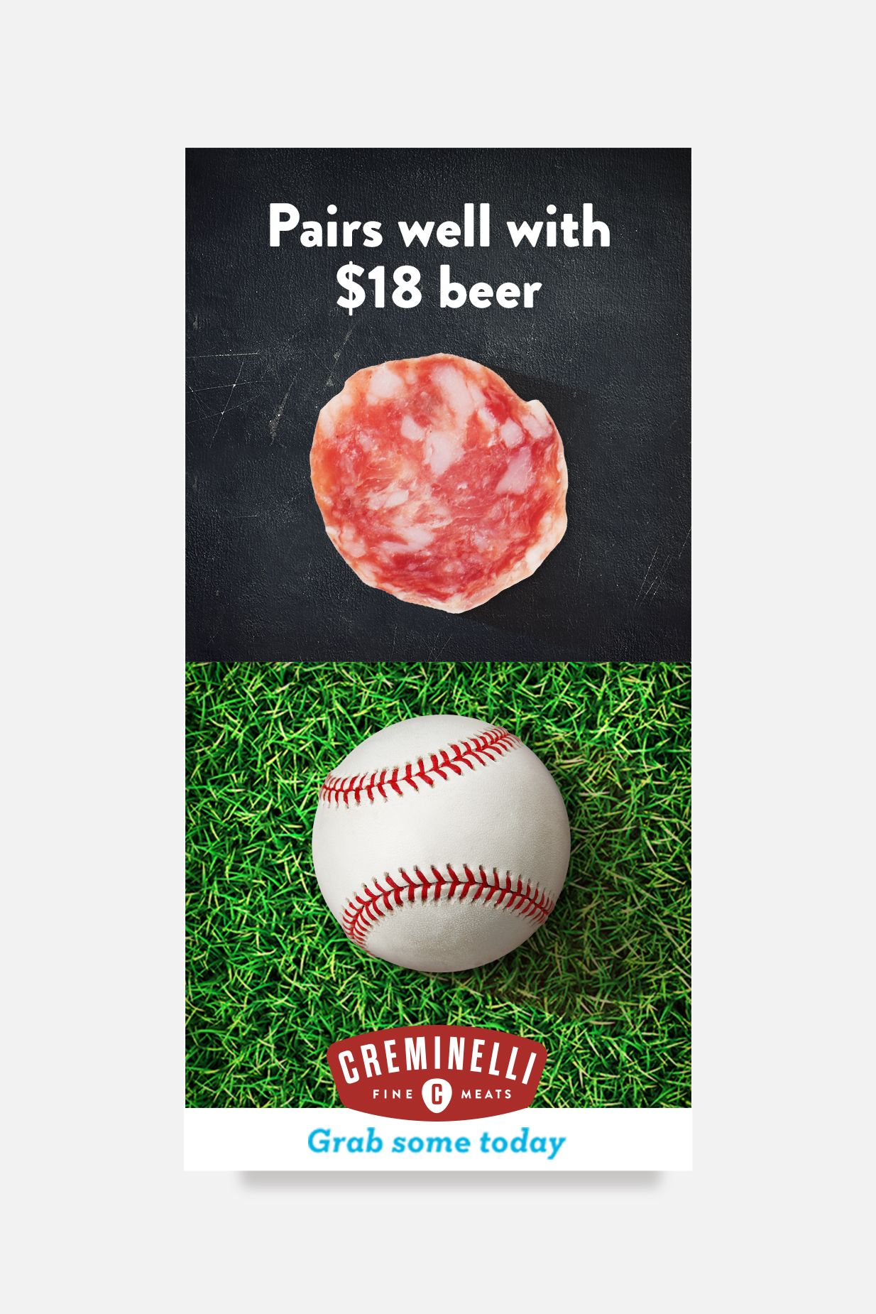 Pairs well with $18 Beer Brochure for Creminelli