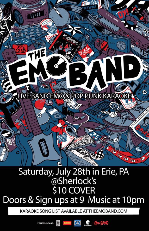 Sherlock's & Heel Heat Productions Present    The Emo band Live Band Emo & Pop Punk Karaoke-Dance Party!   Saturday, July 28th, 2018 Sherlock's, 508 state st, Erie, PA $10 cover   Doors & sign ups start at 9pm (Get there early, only 40 songs available, first come first serve)  Music 10pm  Be sure to check out the catalogue of songs at  http://www.theemoband.com/