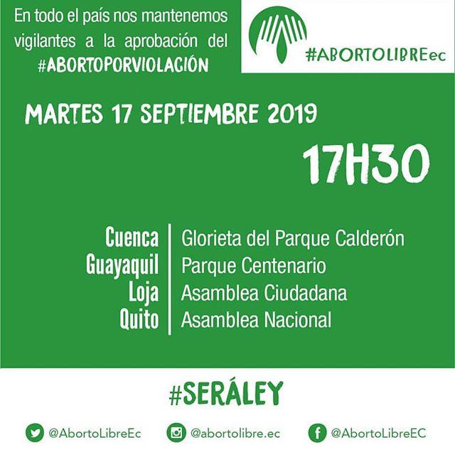 #SeráLey 🔋 Mañana acude a la vigilia en tu ciudad desde las 17:30 || vía @abortolibre.ec