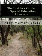 The Insider's Guide to Special Education Advocacy