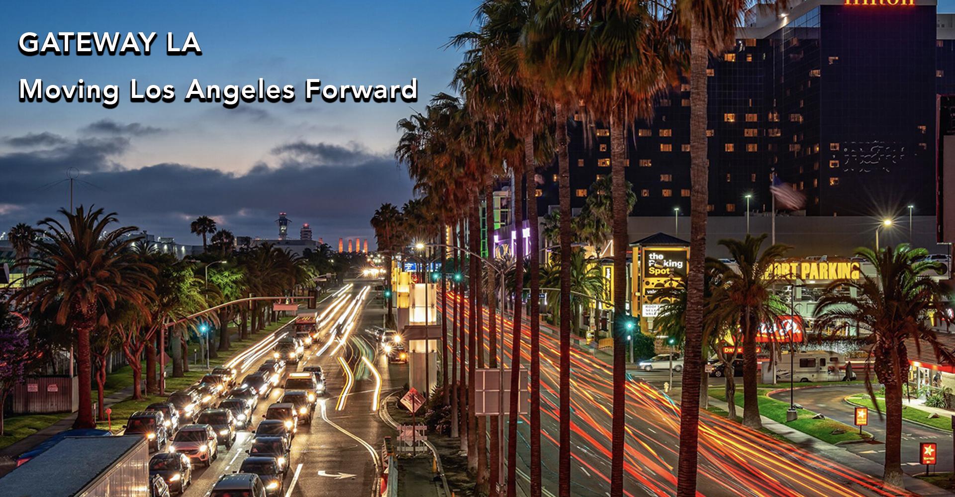 GATEWAY LA  Moving Los Angeles Forward.jpg
