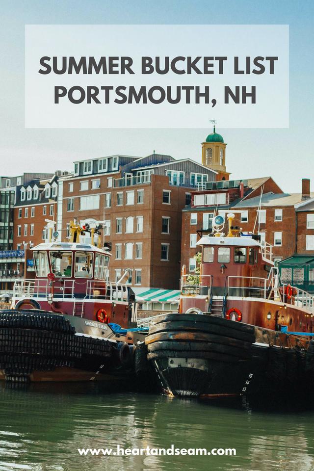 Summer Bucket List 2018- Bucket List 2018- Portsmouth, NH Summer Events - NH Seacoast Summer Vacation- New Hampshire Summer Vacations - Summer Vacation - New England Summer Vacation #summerbucketlist #summervacation #seacoastnh #portsmouthnh #heartandseam  www.heartandseam.co m