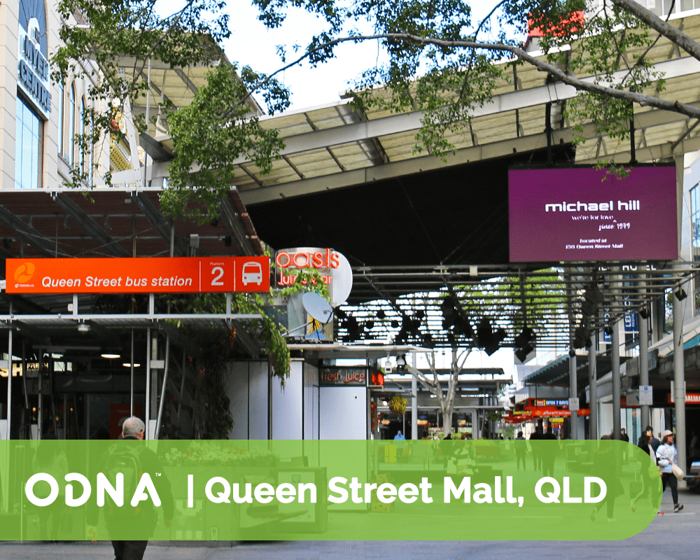 91 Queen St Mall - ODNA Digital Billboard
