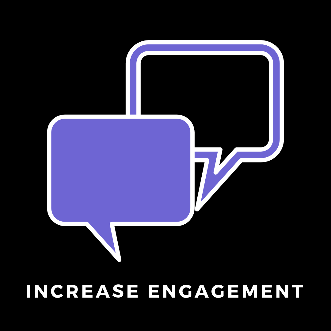 INCREASE ENGAGEMENT.png