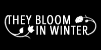 they bloom in winter 1.png