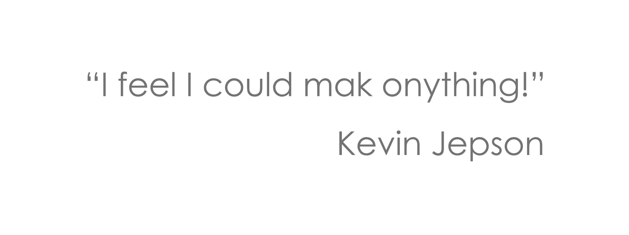 kevin-Jepson-quote-25pt-text.jpg