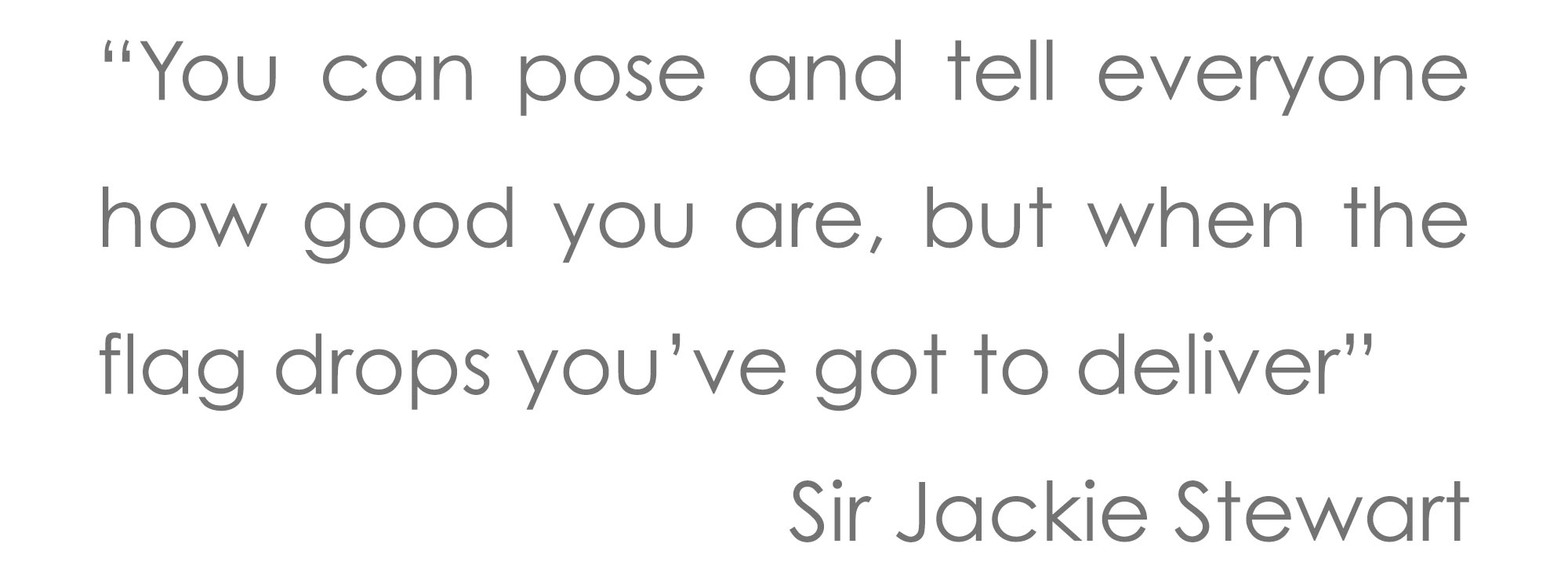 Jackie-Stewart-quote-25pt-text.jpg