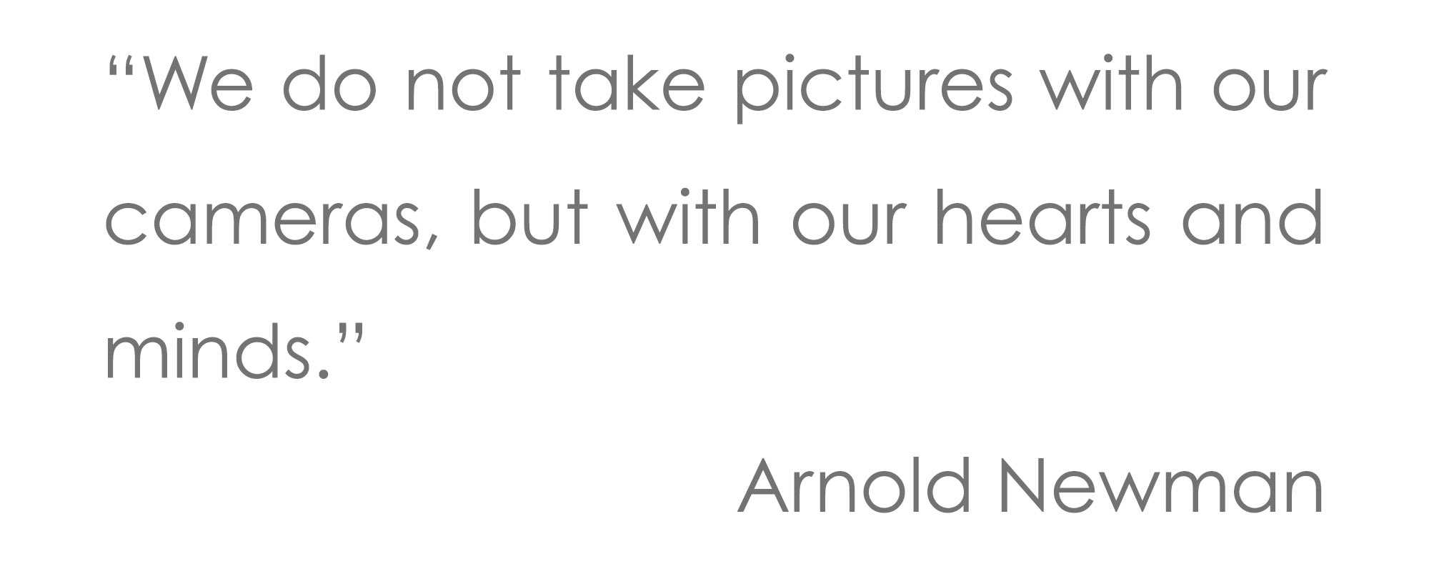Arnold-Newman-quote-25pt-text.jpg