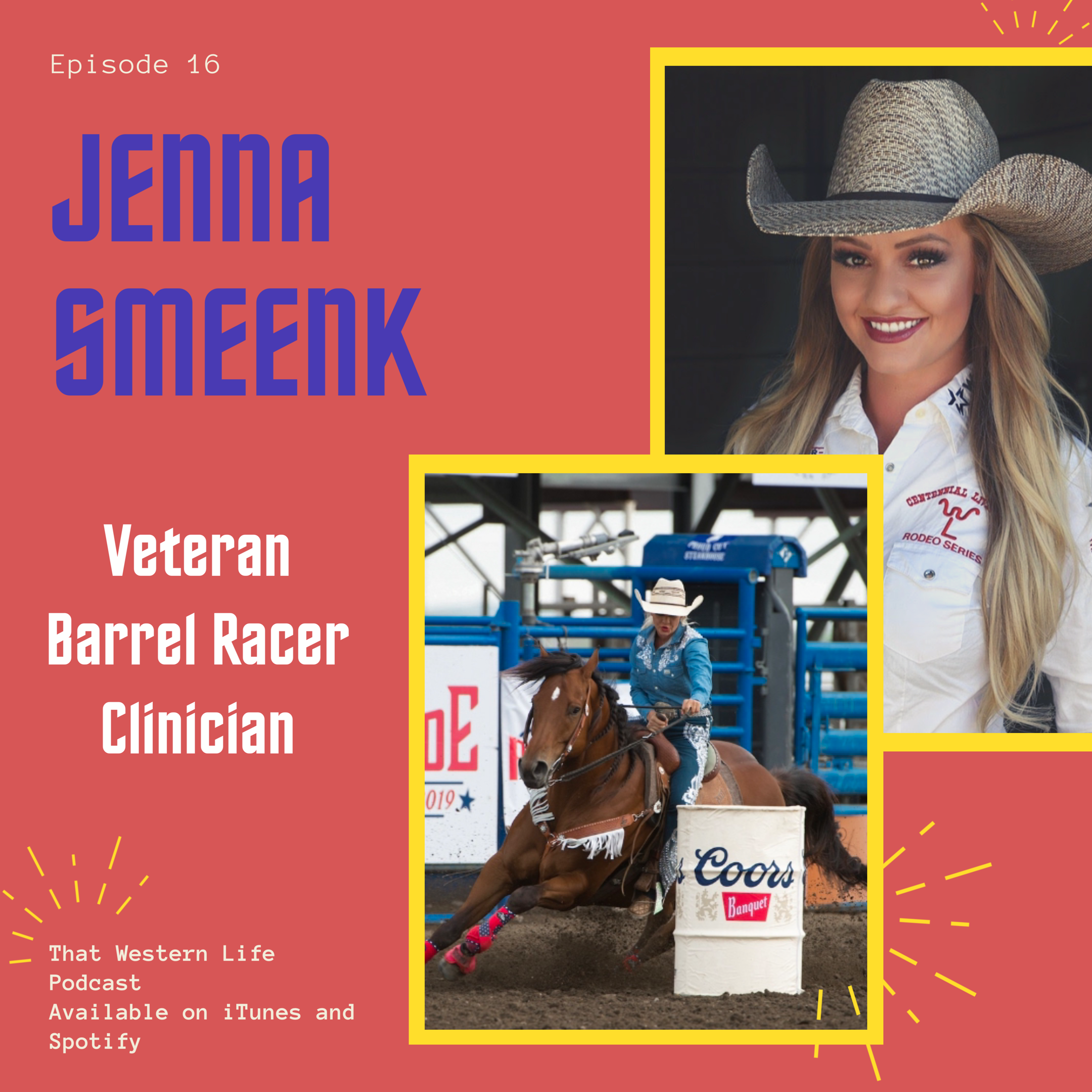 Jenna Smeenk chats about everything from her military career, being a professional barrel racer and running clinics internationally!