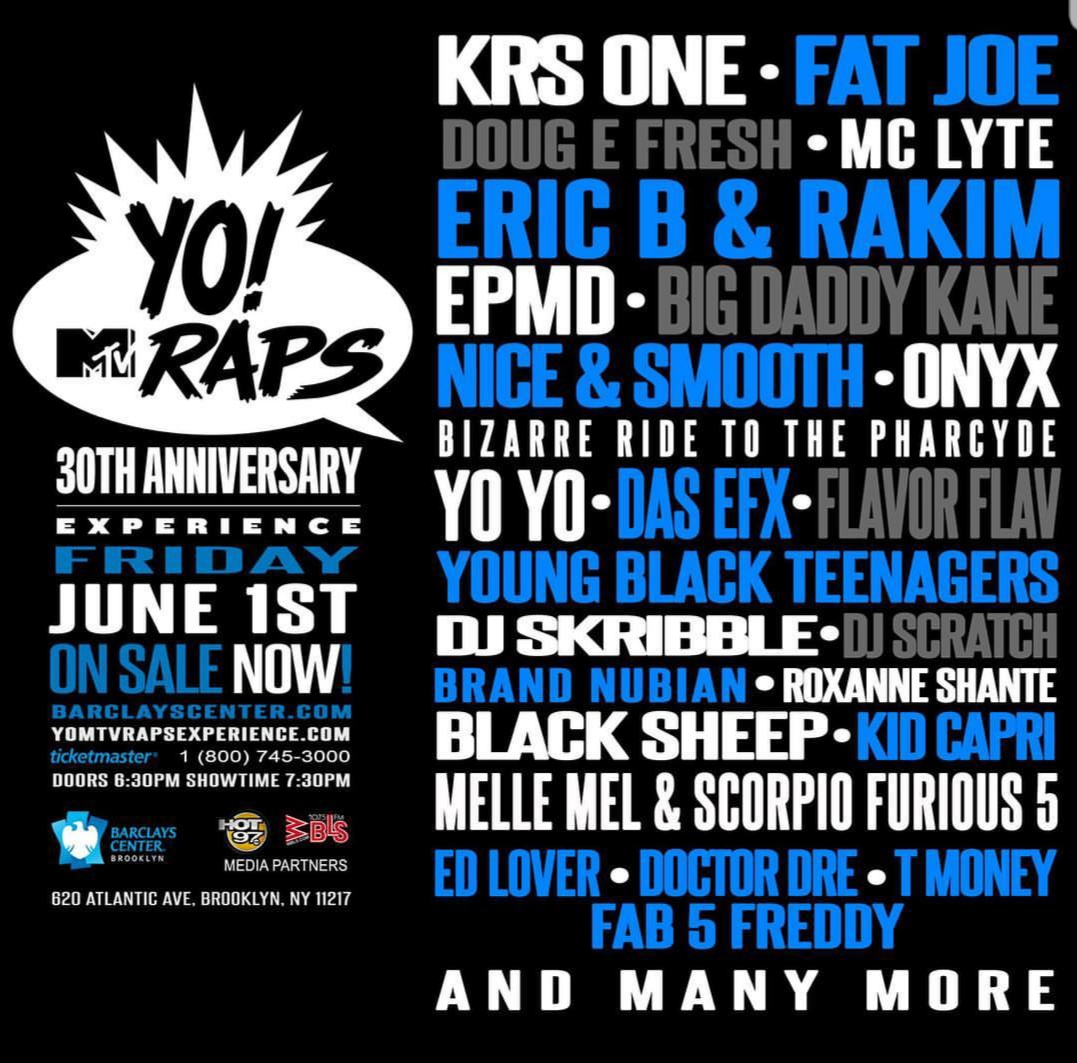 YO! MTV RAPS 30th Anniversary Experience 2018 - In celebration of the 30th anniversary of Yo! MTV Raps concert at the Barclays Center Brooklyn NY 2018. Performing Live KRS 1, FA JOE, Doug E Fresh, Big Daddy Kane and more. Hosted by ED Lover, Doctor Dre', Fab 5 Freddy & T Money.