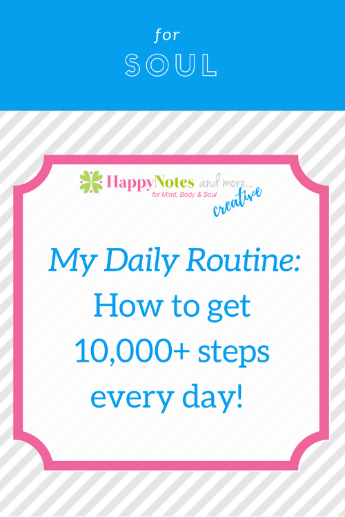 Get 10,000+ steps every day!