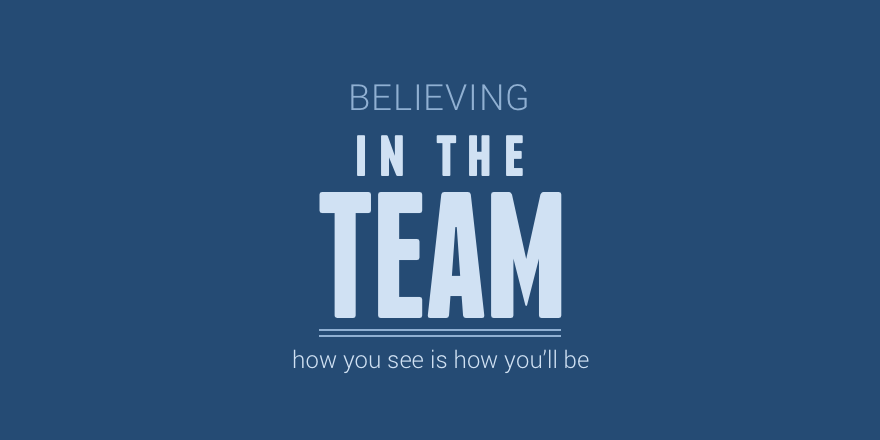 Believing in the team.png