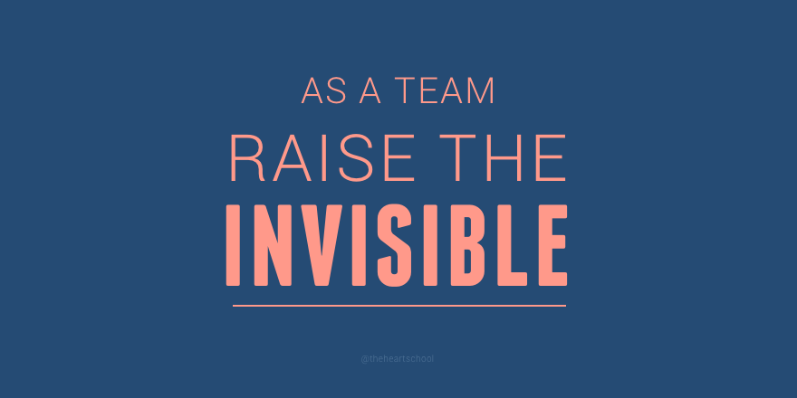 Raise the invisible team.png