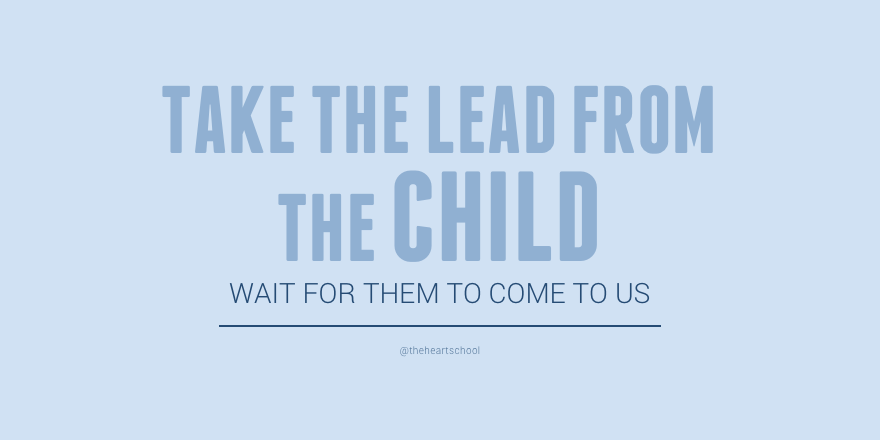 Take the lead from the child.png
